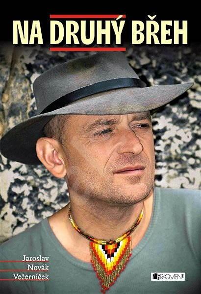 Na druhý břeh - Jaroslav Novák Večerníček
