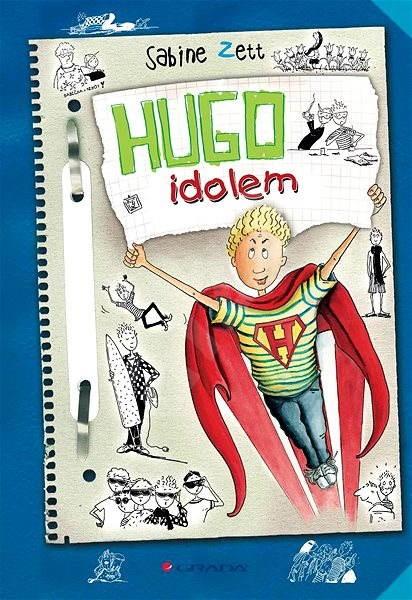 Hugo idolem - Sabine Zett