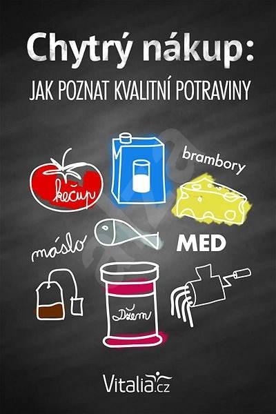 Chytrý nákup: Jak poznat kvalitní potraviny - Vitalia.cz