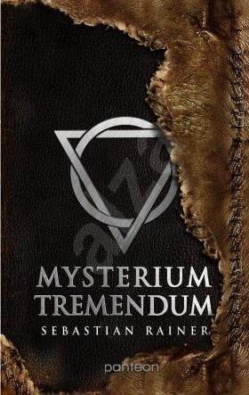 Mysterium tremendum - Sebastian Rainer