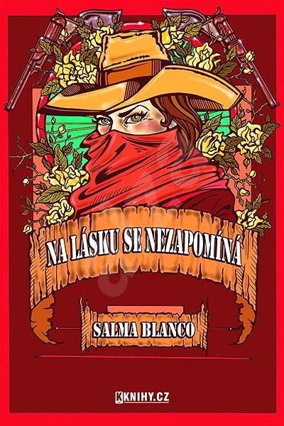 Na lásku se nezapomíná - Salma Blanco