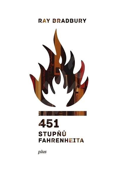 451 stupňů Fahrenheita - Ray Bradbury