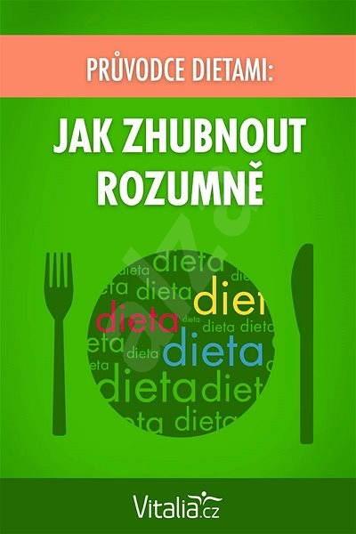 Průvodce dietami: Jak zhubnout rozumně - Vitalia.cz