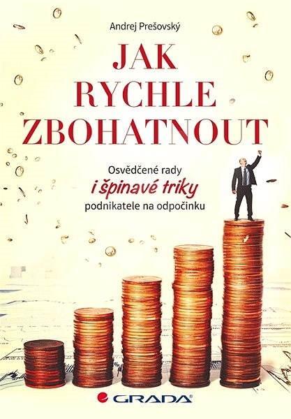Jak rychle zbohatnout - Andrej Prešovský