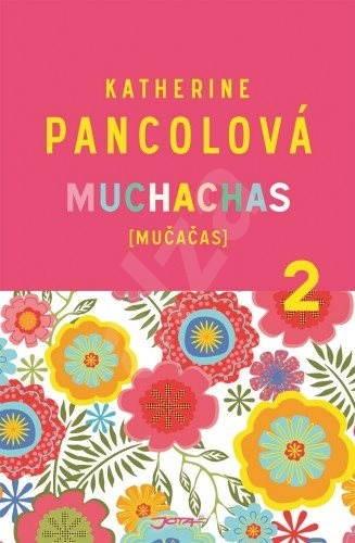 Muchachas 2 - Katherine Pancolová