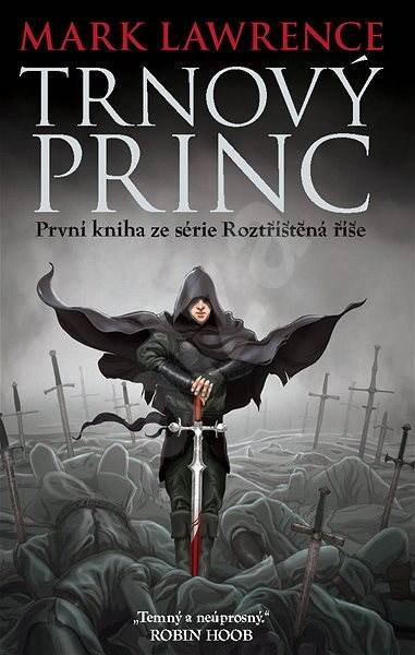 Trnový princ - Mark Lawrence
