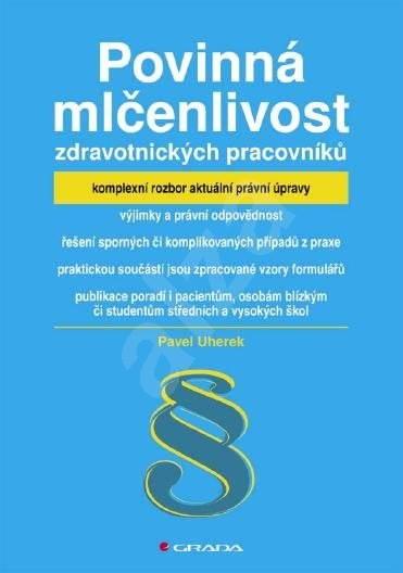 Povinná mlčenlivost zdravotnických pracovníků - Pavel Uherek