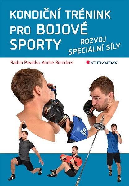 Kondiční trénink pro bojové sporty - Radim Pavelka