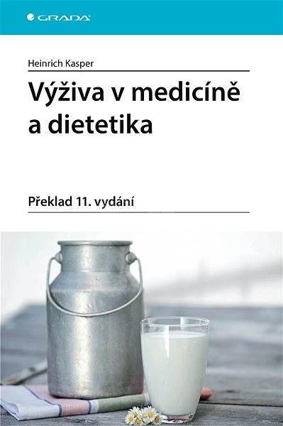 Výživa v medicíně a dietetika - Heinrich Kasper