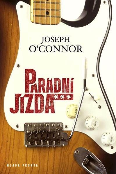 Parádní jízda - Joseph O'Connor