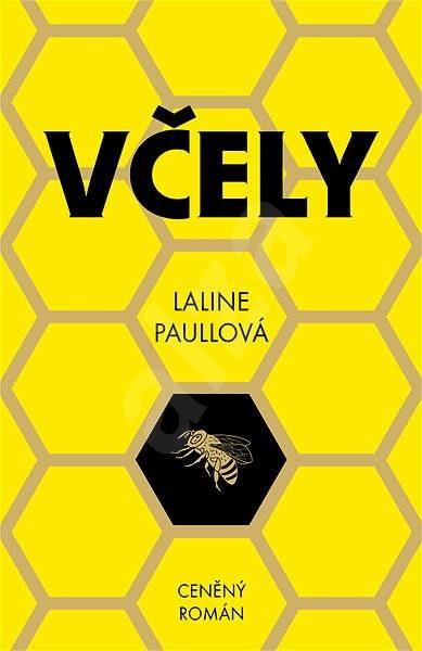 Včely - Laline Paullová