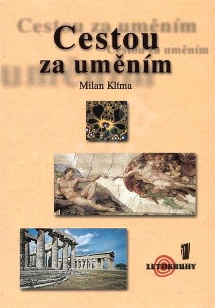 Cestou za uměním - Milan Klíma