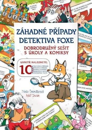Záhadné případy detektiva Foxe - Pavla Šmikmátorová
