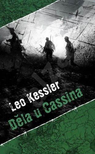 Děla u Cassina - Leo Kessler
