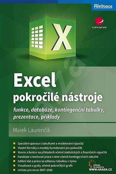 Excel - pokročilé nástroje - Marek Laurenčík