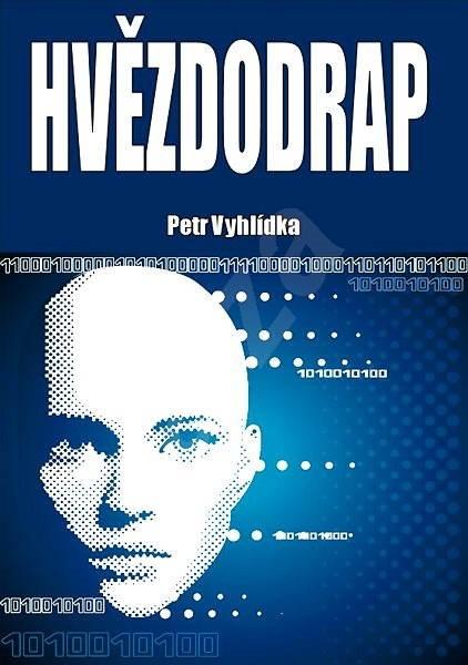 Hvězdodrap - Petr Vyhlídka