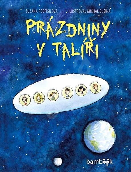 Prázdniny v talíři - Zuzana Pospíšilová