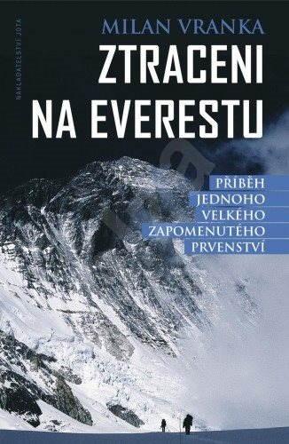 Ztraceni na Everestu - Milan Vranka