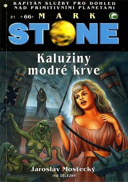 Kalužiny modré krve - Jaroslav Mostecký