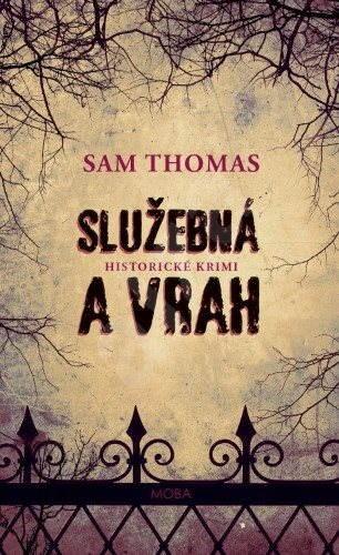 Služebná a vrah - Sam Thomas
