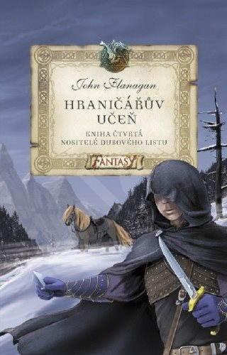 Hraničářův učeň - Nositelé dubového listu - John Flanagan