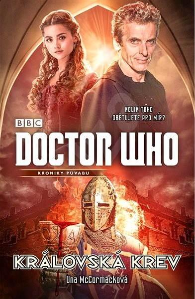 Doctor Who: Královská krev - Una McCormack