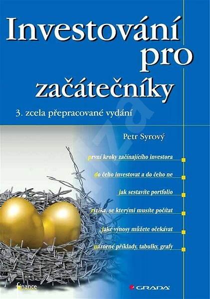 Investování pro začátečníky - Petr Syrový