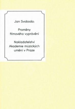 Proměny filmového vyprávění - Jan Svoboda