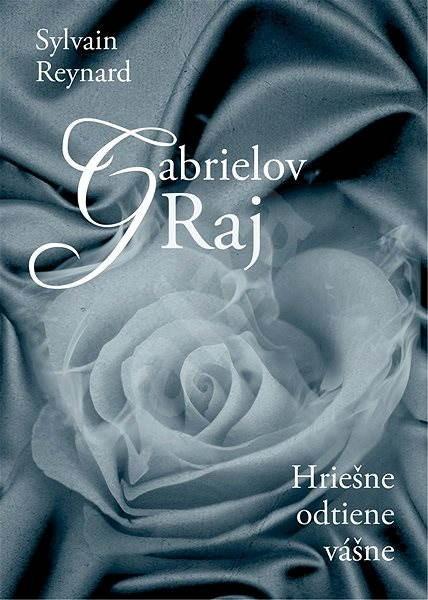 Gabrielov Raj (SK) - Sylvain Reynard