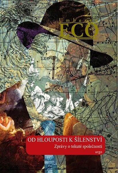 Od hlouposti k šílenství - Umberto Eco