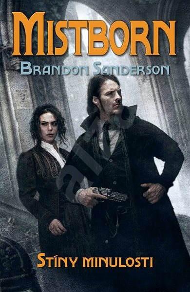 Stíny minulosti - Brandon Sanderson