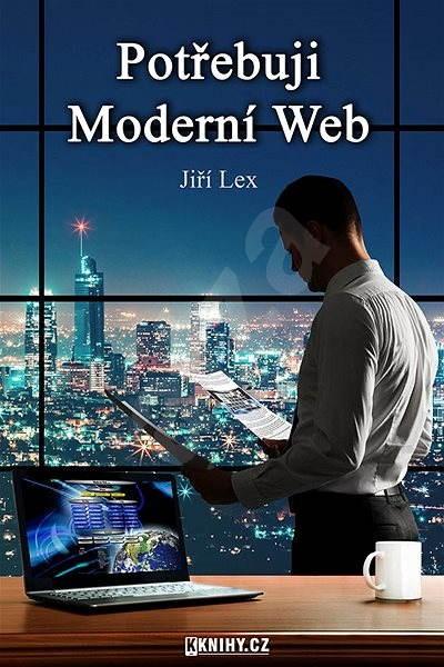Potřebuji Moderní Web - Jiří Lex