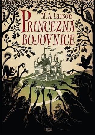 Princezna Bojovnice - M.A. Larson
