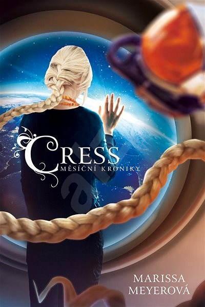 Cress - Měsíční kroniky - Marissa Meyerová