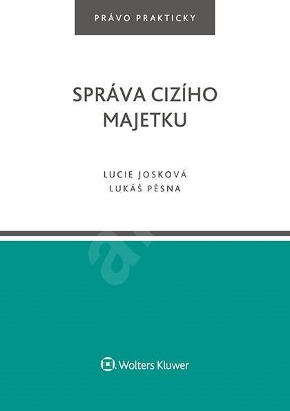 Správa cizího majetku - Lucie Josková