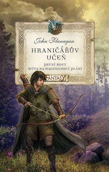 Hraničářův učeň První roky Bitva na Hackhamské pláni - John Flanagan