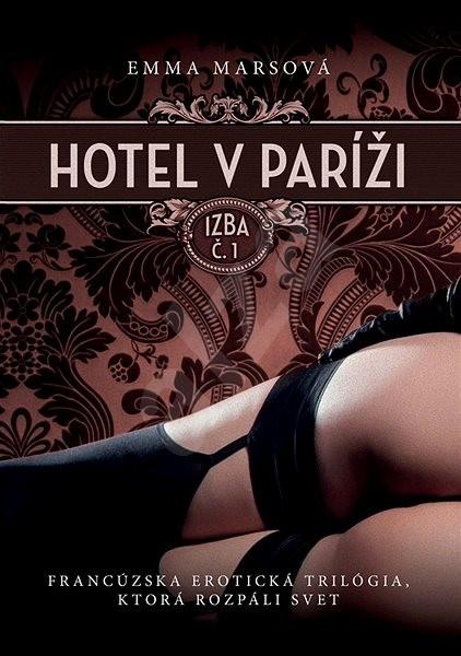 Hotel v Paríži: izba č. 1 (SK) - Emma Marsová