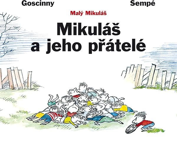 Mikuláš a jeho přátelé - Rene Goscinny
