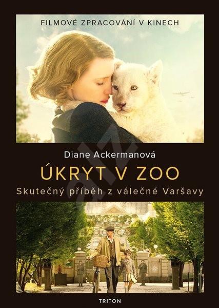 Úkryt v zoo - Diane Ackermanová