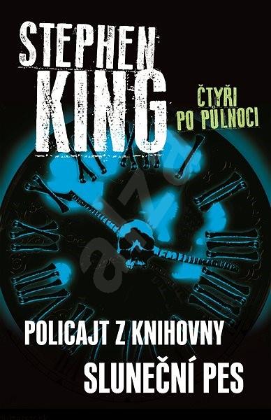 Čtyři po půlnoci II - Policajt z knihovny / Sluneční pes - Stephen King