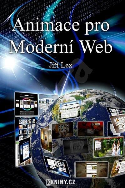 Animace pro Moderní Web - Jiří Lex