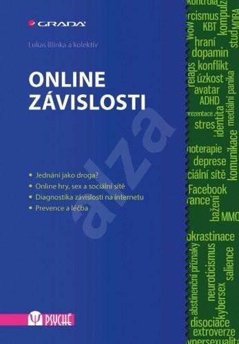 Online závislosti - kolektiv a