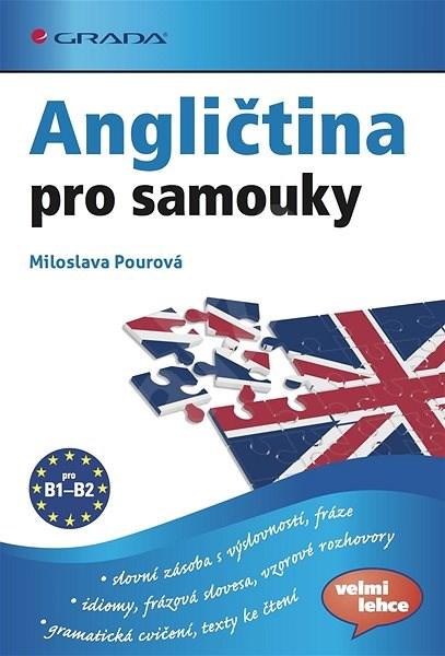 Angličtina pro samouky - Miloslava Pourová