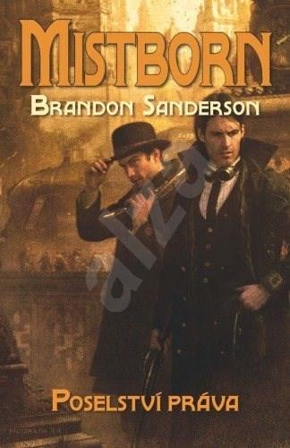 Poselství práva - Brandon Sanderson