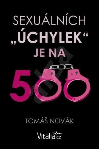 Sexuálních úchylek je na 500 - Tomáš Novák