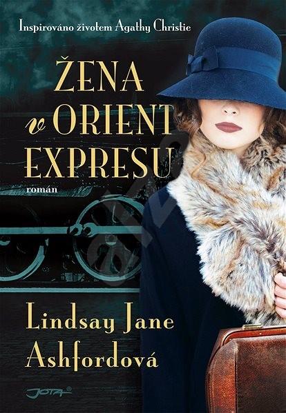 Žena v Orient expresu - Lindsay Jane Ashfordová