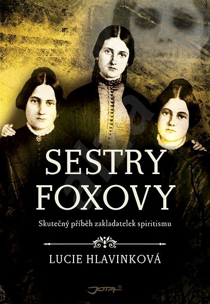 Sestry Foxovy - Lucie Hlavinková