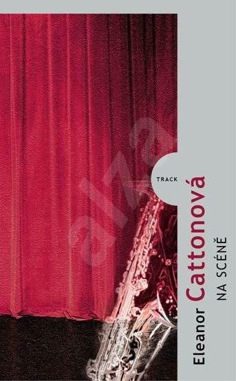 Na scéně - Eleonor Cattonová