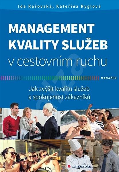 Management kvality služeb v cestovním ruchu - Kateřina Ryglová