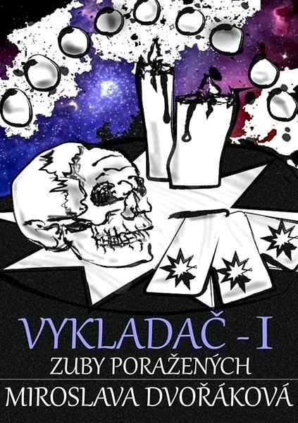 Zuby poražených - Miroslava Dvořáková